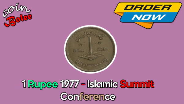 1 Rupee 1977 - Islamic Summit Conference Front