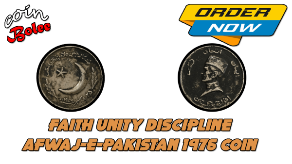 Faith Unity Discipline Afwaj-E-Pakistan 1976 Coin