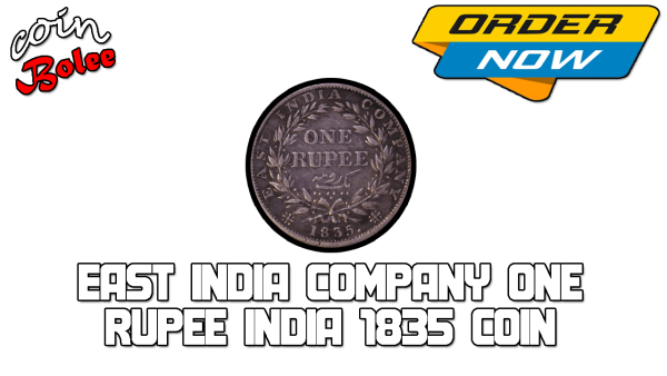 East India Company One Rupee India 1835 Coin Back