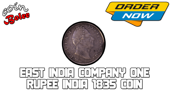 East India Company One Rupee India 1835 Coin Front