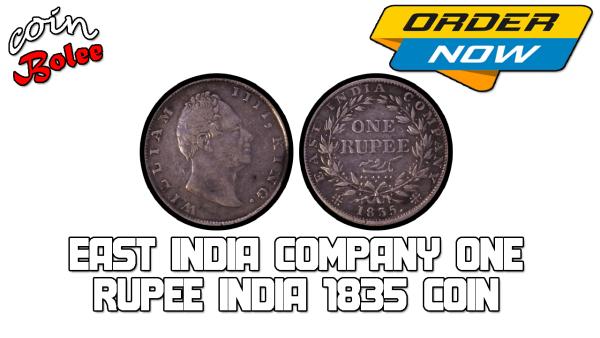 East India Company One Rupee India 1835 Coin