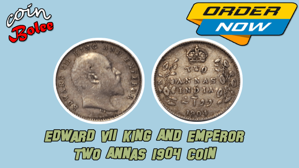 Edward VII King And Emperor Two Annas 1904 India Silver Coin