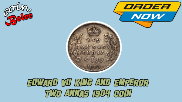 Edward VII King And Emperor Two Annas 1904 India Silver Coin Back