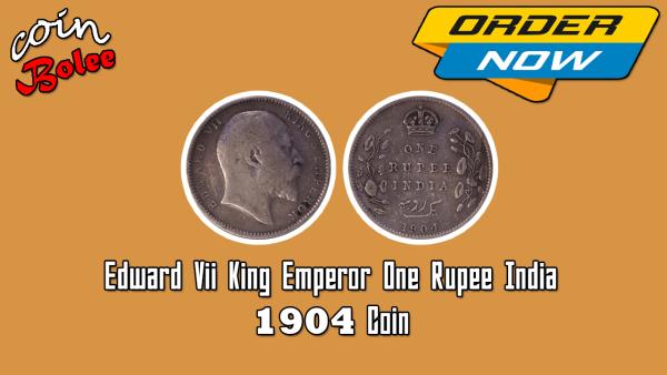 Edward VII King Emperor One Rupee 1904 India Silver Coin