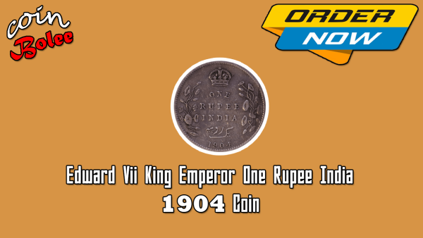 Edward VII King Emperor One Rupee 1904 India Silver Coin Back