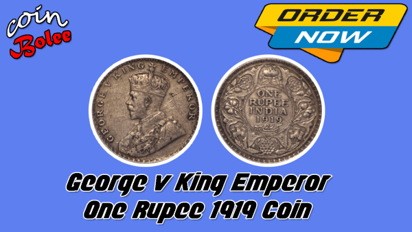 George v King Emperor One Rupee India 1919 Silver Coin