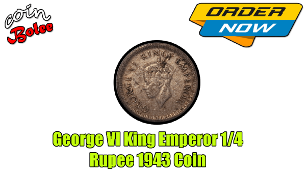 George VI King Emperor 1/4 Rupee India 1943 Silver Coin Front