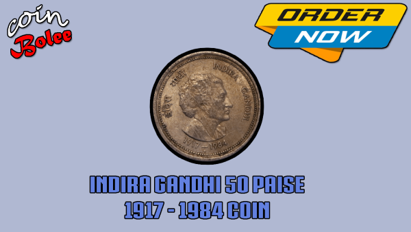 Indira Ganghi 1917 To 1984 India 50 Paise Front
