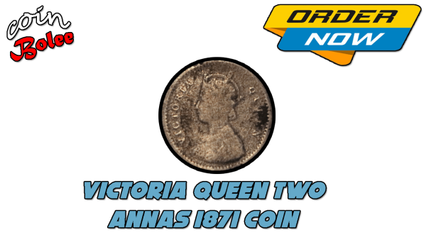 Victoria Queen Two Annas India 1871 Sterling Silver Coin