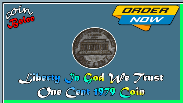 Liberty In God We Trust One Cent 1979 Coin