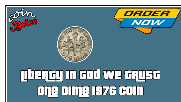 Liberty In God We Trust One Dime 1976 Coin Back