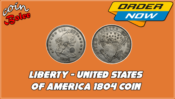Liberty 1804 Silver Dollar 'King of Coins'