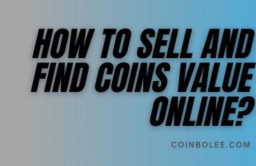 How to Sell and Find Coins Value Online?