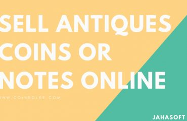 Sell Your Antique Coins or Notes Online